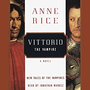 Vittorio the Vampire | [Anne Rice]