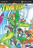 TimeFlyz, Vol. 4: Tunnel Twist-up (v. 4)