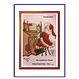 """Die verlorenen Kinder: Advent - Nikolaus - Weihnachtenvon """"Antonia Stahn"""""""
