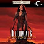 Bloodwalk: Forgotten Realms: The Wizards, Book 2 (       UNABRIDGED) by James P. Davis Narrated by Bruce Miles
