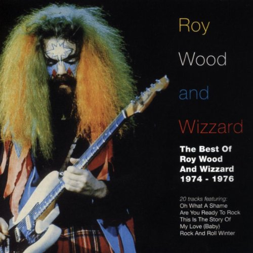 The Best of Roy Wood & Wizzard 1974-1976