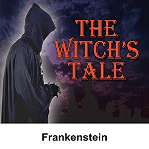 The Witch's Tale: Frankenstein Radio/TV Program