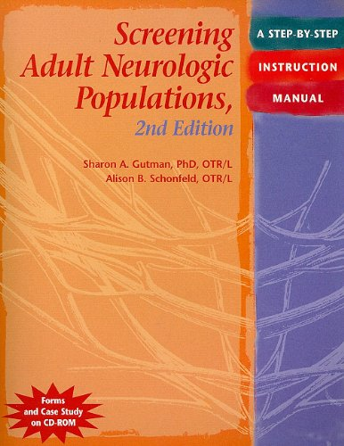 Screening Adult Neurologic Populations: A Step-by-Step...