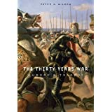 The Thirty Years War: Europe's Tragedyby Peter H. Wilson