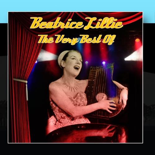 Beatrice Lillie - The Very Best Of