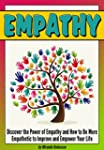 Empathy: Discover the Power of Empath...