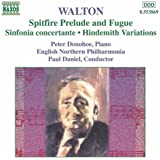 Walton: Spitfire Prelude And Fugue / Sinfonia Concertante / Hindemith Variations