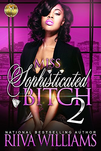 Book: Miss Sophisticated Bitch 2 by Riiva Williams
