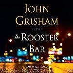 The Rooster Bar | John Grisham