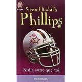 Les Chicago Stars, Tome 1 : Nulle autre que toipar Susan Elizabeth Phillips