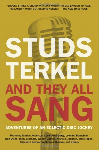 Studs Terkel - And They All Sang