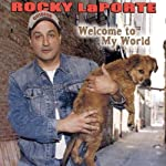 Welcome to My World | Rocky LaPorte