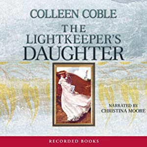 Lightkeeper's Daughter: Mercy Falls Series, Book 1 | [Colleen Coble]