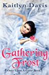Gathering Frost (Once Upon A Curse Bo...