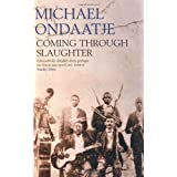 Coming through Slaughterby Michael Ondaatje