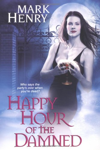 Image of Happy Hour of the Damned