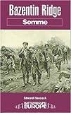 img - for Bazentin Ridge (Battleground Europe) by Hancock, Edward, Cave, Nigel (2000) Paperback book / textbook / text book