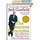 The Success Principles(TM) - 10th Anniversary Edition