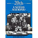 United Nations: International Co-Operation Since 1945 (Longman Twentieth-Century History Series.)