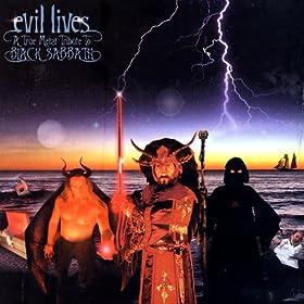 Evil Lives: A True Metal Tribute To Black Sabbath