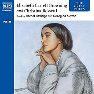 The Great Poets: Rossetti and Browning Audiobook