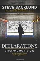 Declarations: Unlocking Your Future