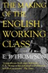 The Making of the English Working Cla...