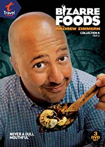 Bizarre Foods With Andrew Zimmern: Coll 4 Pt.2