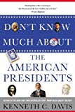 Dont Know Much About® the American Presidents