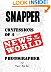 Snapper...Confessions of a News of th...