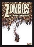 Zombies: Band 3. Handbuch der Verwesung