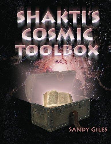 Shakti's Cosmic Toolbox (Paperback Edition)