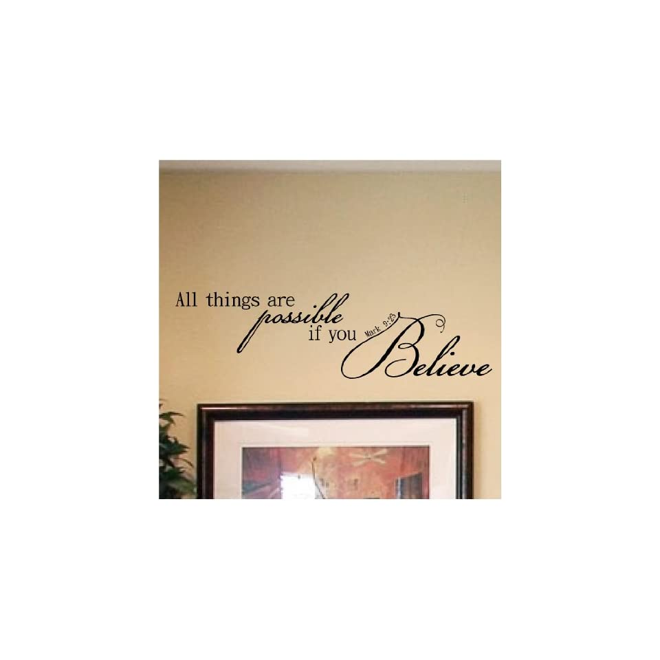 All Things Are Possible If You Believe  Mark 923 vinyl lettering decal home decor wall art saying