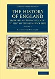 img - for The History of England from the Accession of James I to that of the Brunswick Line: Volume 3 (Cambridge Library Collection - British & Irish History, 17th & 18th Centuries) book / textbook / text book