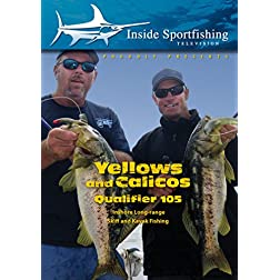 Inside Sportfishing: Yellowtail & Calico Qualifier 105