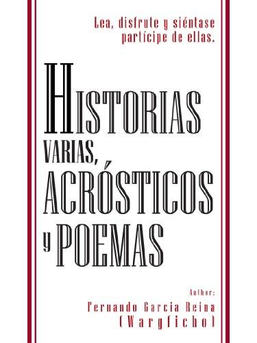 Acrosticos y Poemas Historias 构成: Lea Disfrute Y Siéntase Partícipe De 女作家。