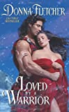 Loved By a Warrior (Warrior King)