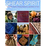 Shear Spirit: Life on America's Fiber Farms and Ranchesby Joan Tapper
