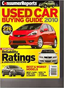 consumer reports used car buying guide 2010 reliability ratings unbiased reviews 2010. Black Bedroom Furniture Sets. Home Design Ideas