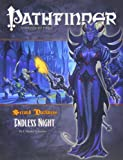 Pathfinder #16 Second Darkness: Endless Night (1601251297) by Schneider, F. Wesley