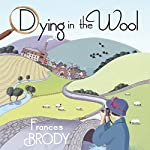 Dying in the Wool | Frances Brody