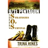 9/11: Pentagon S.O.S.: Leadership Strategies of Survival ~ Trina M. Hines