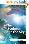 The Sculptor In The Sky (English Edit...