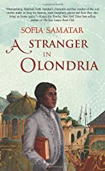 A Stranger in Olondria: a novel