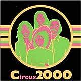 Circus 2000 by Circus 2000 (2005-10-11)