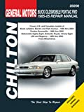 Chilton's General Motors Buick, Oldsmobile, Pontiac FWD 1985-05 Repair Manual