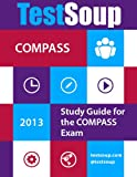 img - for TestSoup's Guide for the COMPASS Exam book / textbook / text book