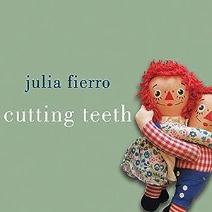 Cutting Teeth Audiobook