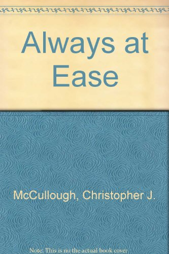 Always at Ease: Overcoming Anxiety and Shyness in Every Situation, by Christopher J McCullough