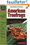The Guide to Owning American Treefrogs